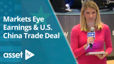 Markets Eye Earnings & U.S. China Trade Deal