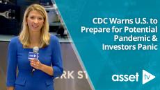 CDC Warns U.S. to Prepare for Potential Pandemic & Investors Panic