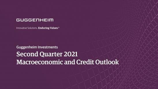 Guggenheim Investments Second Quarter 2021...